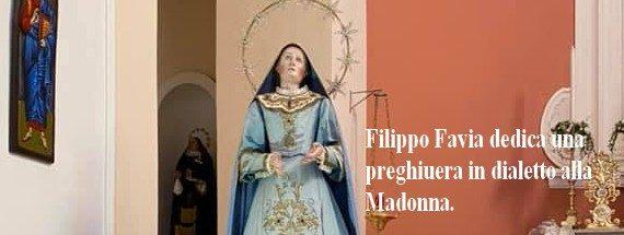 Il nostro concittadino Filippo Favia, lode alla Madonna in dialetto