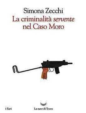 La criminalità servente nel Caso Moro
